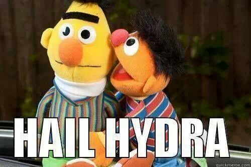 Bert and Ernie Hail Hydra