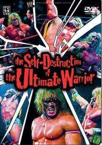 ultimate warrior - the self destruction of the ultimate warrior dvd