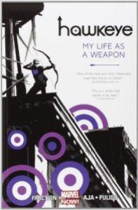 Hawkeye My Life as a Weapon
